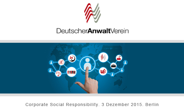 DAV-FORUM Corporate Social Responsibility und Compliance am 3. Dezember 2015 in Berlin