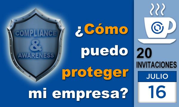 ¿Cómo puedo proteger mi empresa? Cultura de Compliance y Awareness